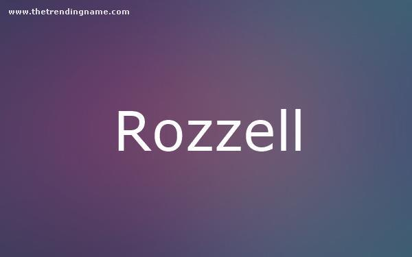 Baby Name Poster For Rozzell