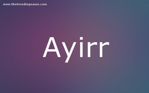 Baby Name Poster For Ayirr