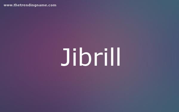 Baby Name Poster For Jibrill