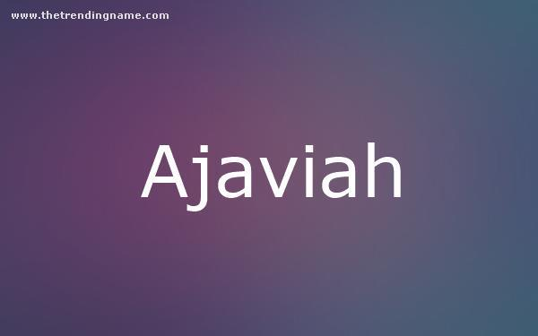 Baby Name Poster For Ajaviah