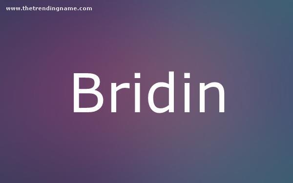 Baby Name Poster For Bridin