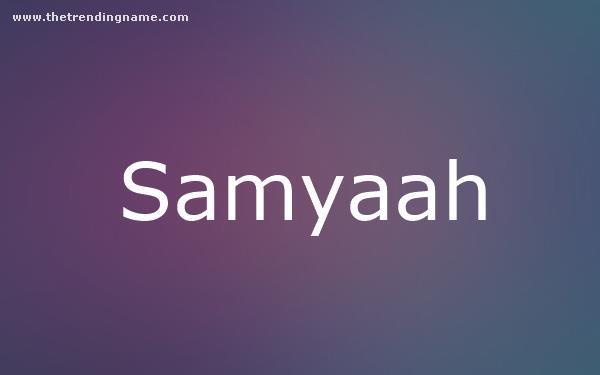 Baby Name Poster For Samyaah