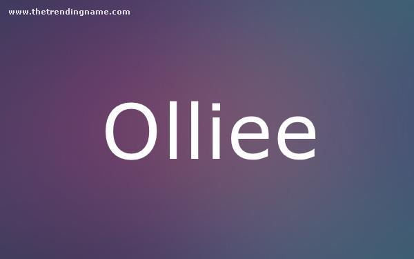 Baby Name Poster For Olliee
