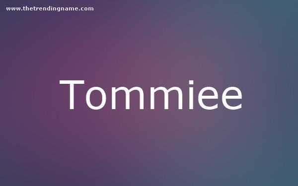 Baby Name Poster For Tommiee