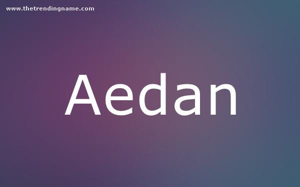 Baby Name Poster For Aedan