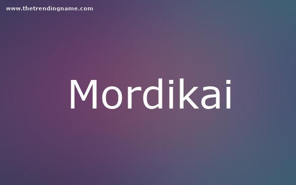 Baby Name Poster For Mordikai
