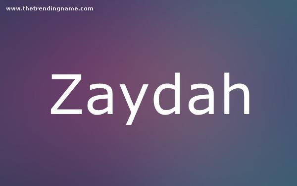 Baby Name Poster For Zaydah