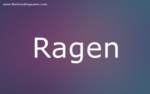 Baby Name Poster For Ragen