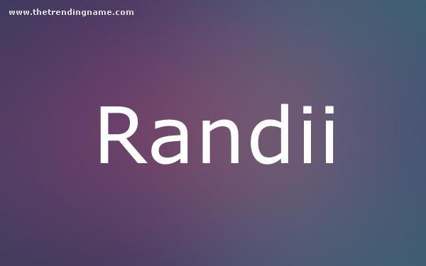 Baby Name Poster For Randii