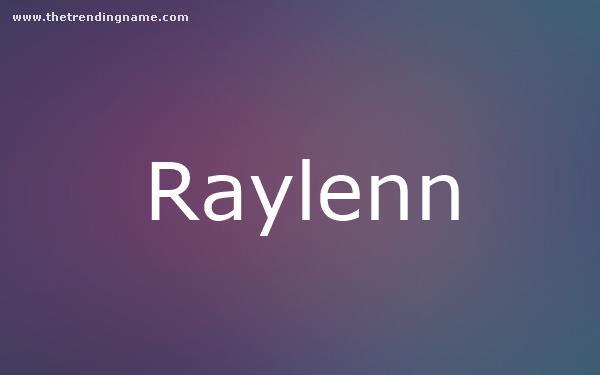 Baby Name Poster For Raylenn