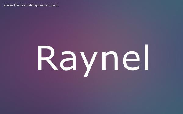 Baby Name Poster For Raynel