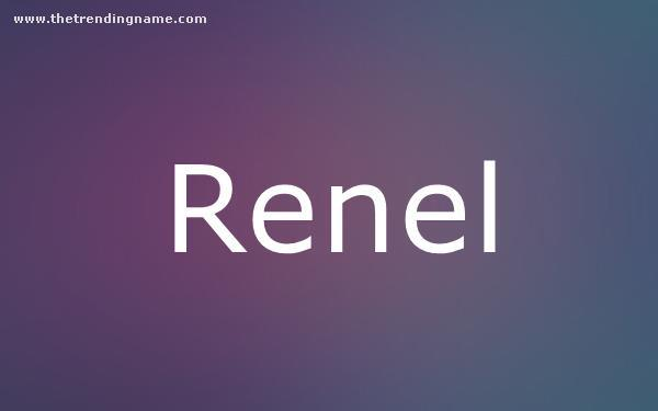 Baby Name Poster For Renel