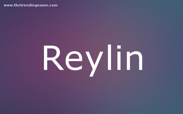 Baby Name Poster For Reylin
