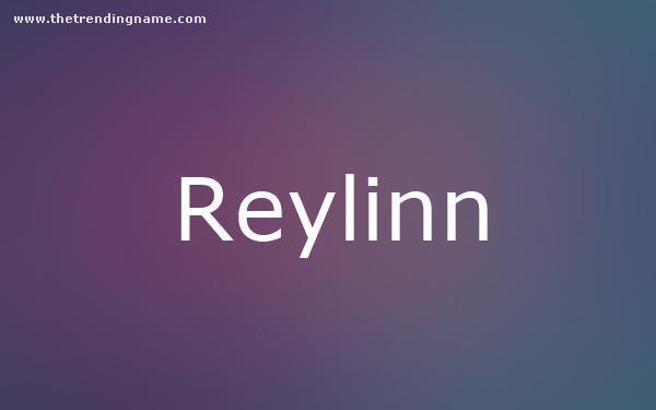 Baby Name Poster For Reylinn