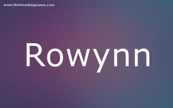 Baby Name Poster For Rowynn