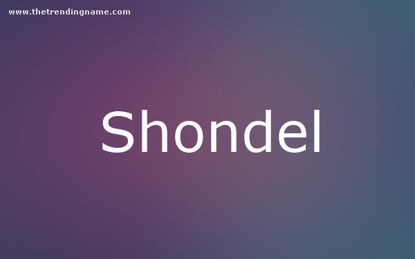 Baby Name Poster For Shondel