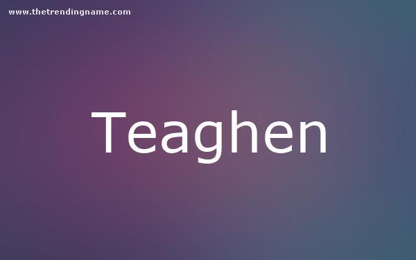 Baby Name Poster For Teaghen