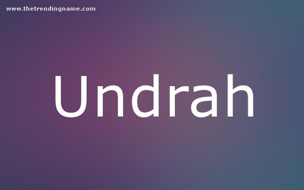 Baby Name Poster For Undrah