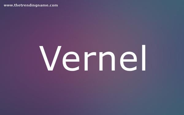 Baby Name Poster For Vernel