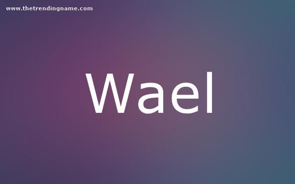 Baby Name Poster For Wael