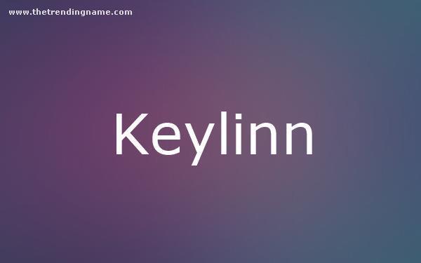 Baby Name Poster For Keylinn