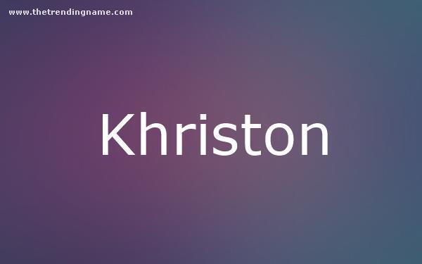 Baby Name Poster For Khriston