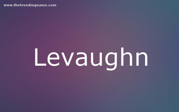 Baby Name Poster For Levaughn