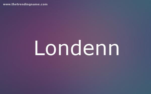 Baby Name Poster For Londenn
