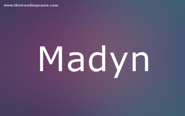 Baby Name Poster For Madyn