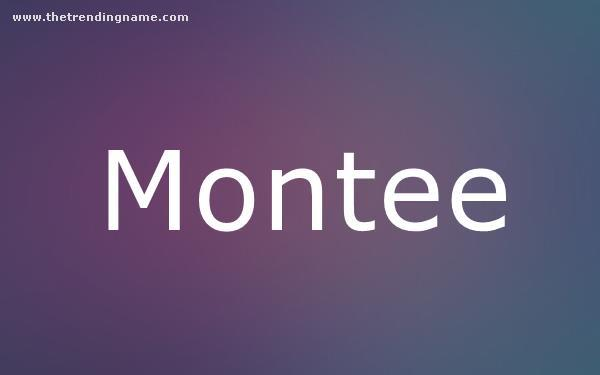 Baby Name Poster For Montee