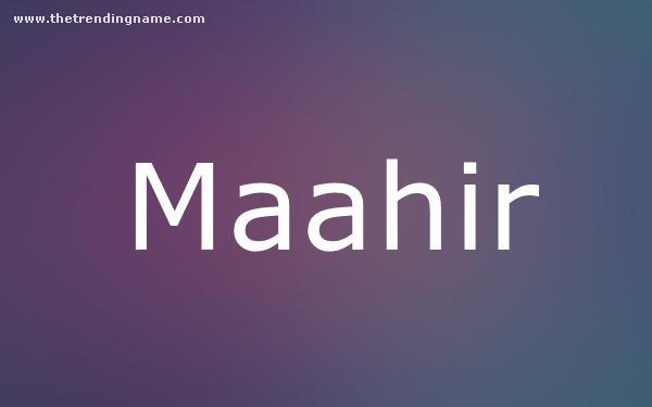 Baby Name Poster For Maahir