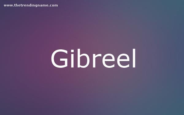 Baby Name Poster For Gibreel