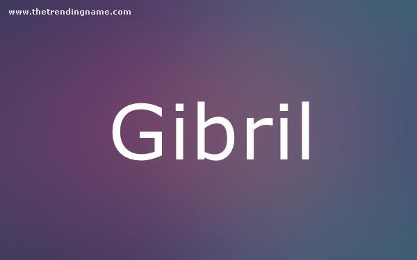 Baby Name Poster For Gibril
