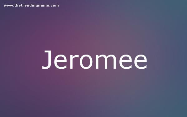 Baby Name Poster For Jeromee