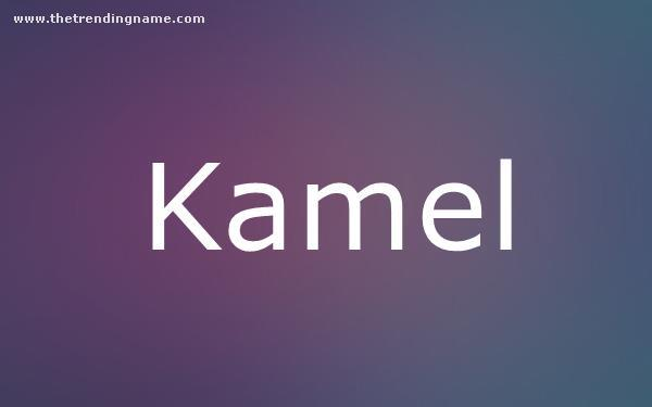 Baby Name Poster For Kamel