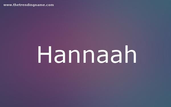 Baby Name Poster For Hannaah
