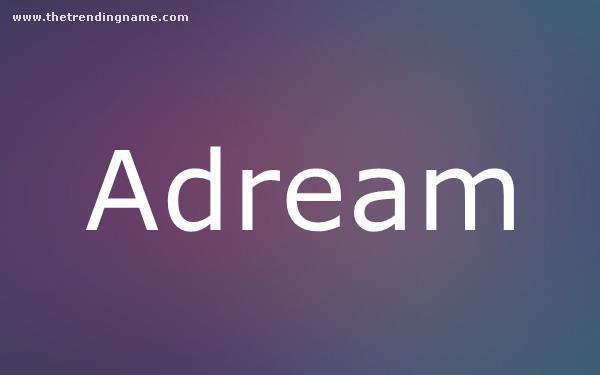 Baby Name Poster For Adream