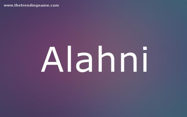 Baby Name Poster For Alahni