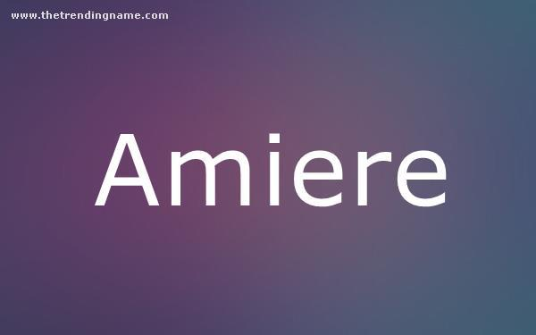 Baby Name Poster For Amiere