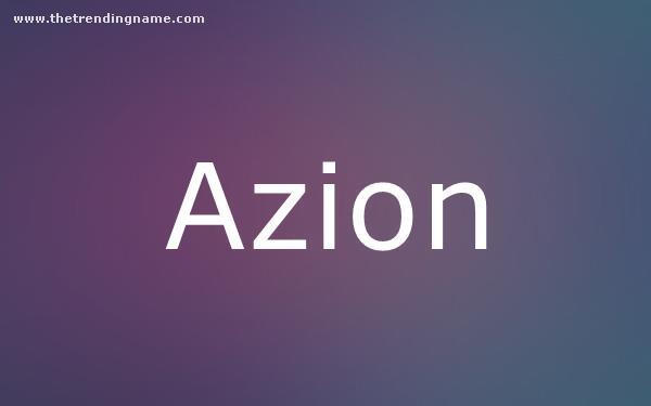Baby Name Poster For Azion
