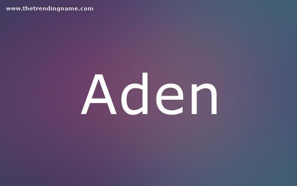 Baby Name Poster For Aden