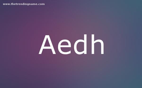 Baby Name Poster For Aedh