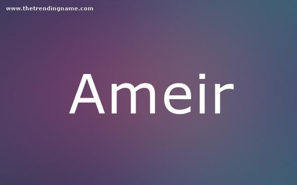 Baby Name Poster For Ameir