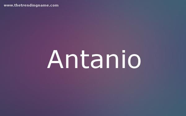 Baby Name Poster For Antanio