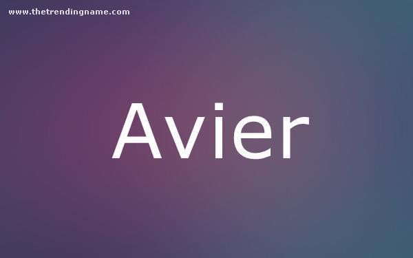 Baby Name Poster For Avier