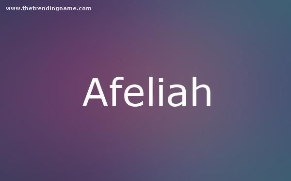 Baby Name Poster For Afeliah