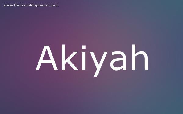 Baby Name Poster For Akiyah