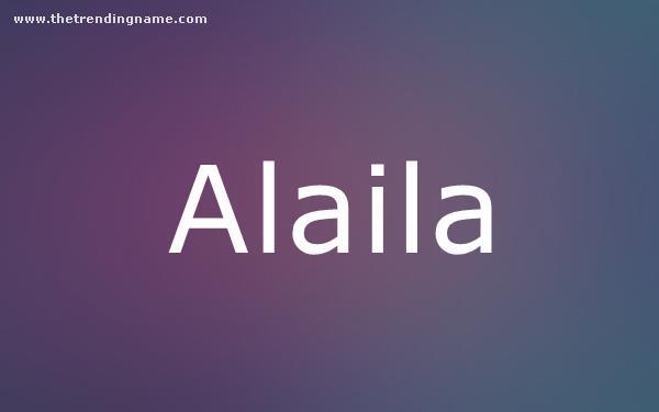 Baby Name Poster For Alaila