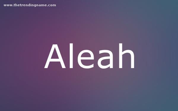 Baby Name Poster For Aleah