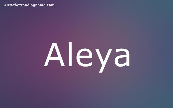 Baby Name Poster For Aleya